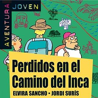 Aventura Joven: Perdidos en el Camino del Inca [Lost in the Camino del Inca] cover art