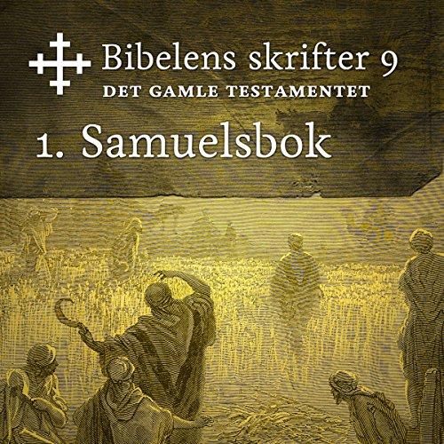 1. Samuelsbok (Bibel2011 - Bibelens skrifter 9 - Det Gamle Testamentet) cover art