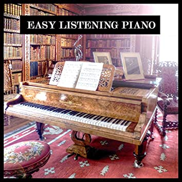 Easy Listening Piano - Healing and Relaxing Music for Meditation, Study, Yoga, Health, Baby, Spa.