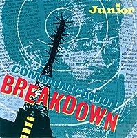 """Communication Breakdown - Junior 7"""" 45"""