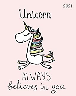 """Unicorn Always Believe In You - 2021 Daily Planner: Large 8""""x 10"""" Daily and Monthly Agenda Planner and Organizer - 1-Page-..."""
