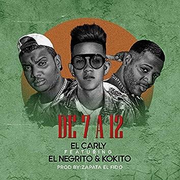 De 7 a 12 (feat. El Negrito, Kokito & Zapata el Fido)