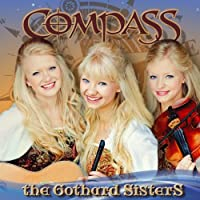 Compass by The Gothard Sisters