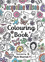 The Jacqueline Wilson Colouring Book by Jacqueline Wilson (2016-10-06)