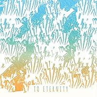 To Eternity