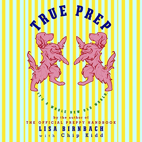 True Prep audiobook cover art