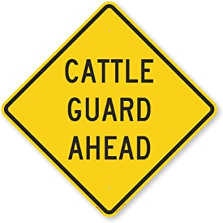 Cattle Guard Ahead, Engineer Grade Reflective Aluminum Sign, 80 mil, 36