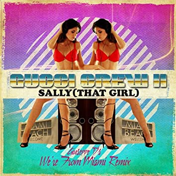 Sally (That Girl) - Giuseppe D's We're From Miami Remix