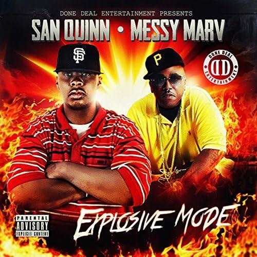 San Quinn, Messy Marv