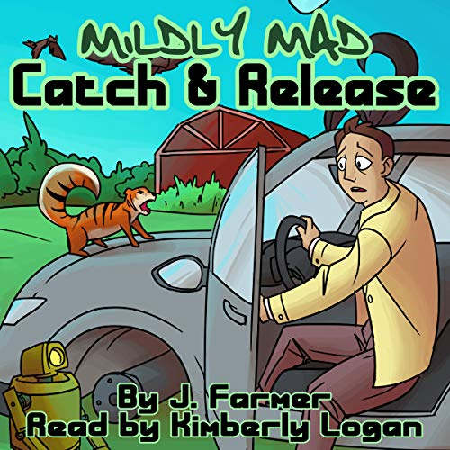Catch and Release (Mildly Mad) audiobook cover art