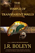 The Temple of Transparent Walls