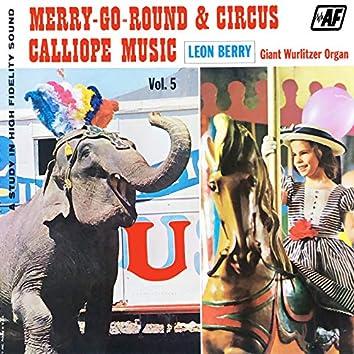 Merry-Go-Round & Circus Calliope Music, Vol. 5
