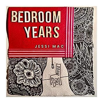 Bedroom Years