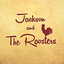 Jackson and the Roosters