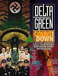 Delta Green: Countdown (Call of Cthulhu Horror Roleplaying, Modern Era)