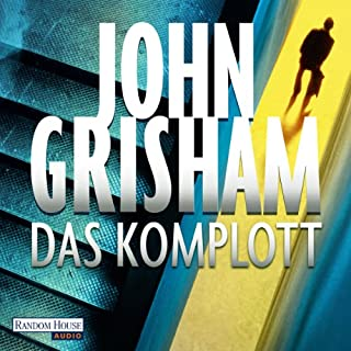 Das Komplott                   Autor:                                                                                                                                 John Grisham                               Sprecher:                                                                                                                                 Charles Brauer                      Spieldauer: 14 Std. und 29 Min.     1.654 Bewertungen     Gesamt 4,3