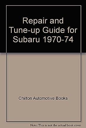 Repair and Tune-up Guide for Subaru 1970-74