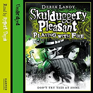 Playing with Fire     Skulduggery Pleasant, Book 2              By:                                                                                                                                 Derek Landy                               Narrated by:                                                                                                                                 Rupert Degas                      Length: 6 hrs and 57 mins     494 ratings     Overall 4.8