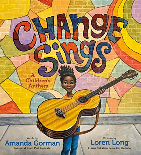 Change Sings: A Children's Anthem (English Edition)