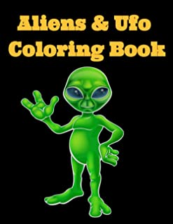 Aliens & Ufo Coloring Book: 8.5 x 11 Inches Alien Isolation Coloring Pages
