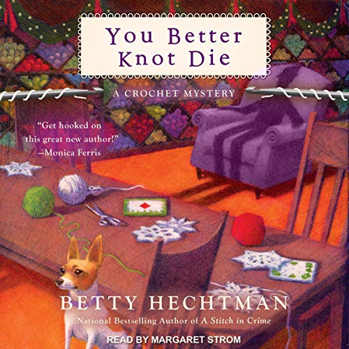 You Better Knot Die audiobook cover art