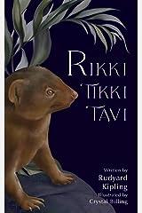 Rikki-Tikki-Tavi (Illustrated) Kindle Edition