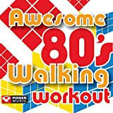 Awesome 80's Walking Workout (60 Minute Non-Stop Workout Mix) [122-124 BPM]