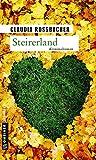 Steirerland: Sandra Mohrs fünfter Fall (LKA-Ermittler Sandra Mohr und Sascha Bergmann)