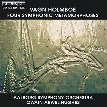 Holmboe: Four Symphonic Metamorphoses