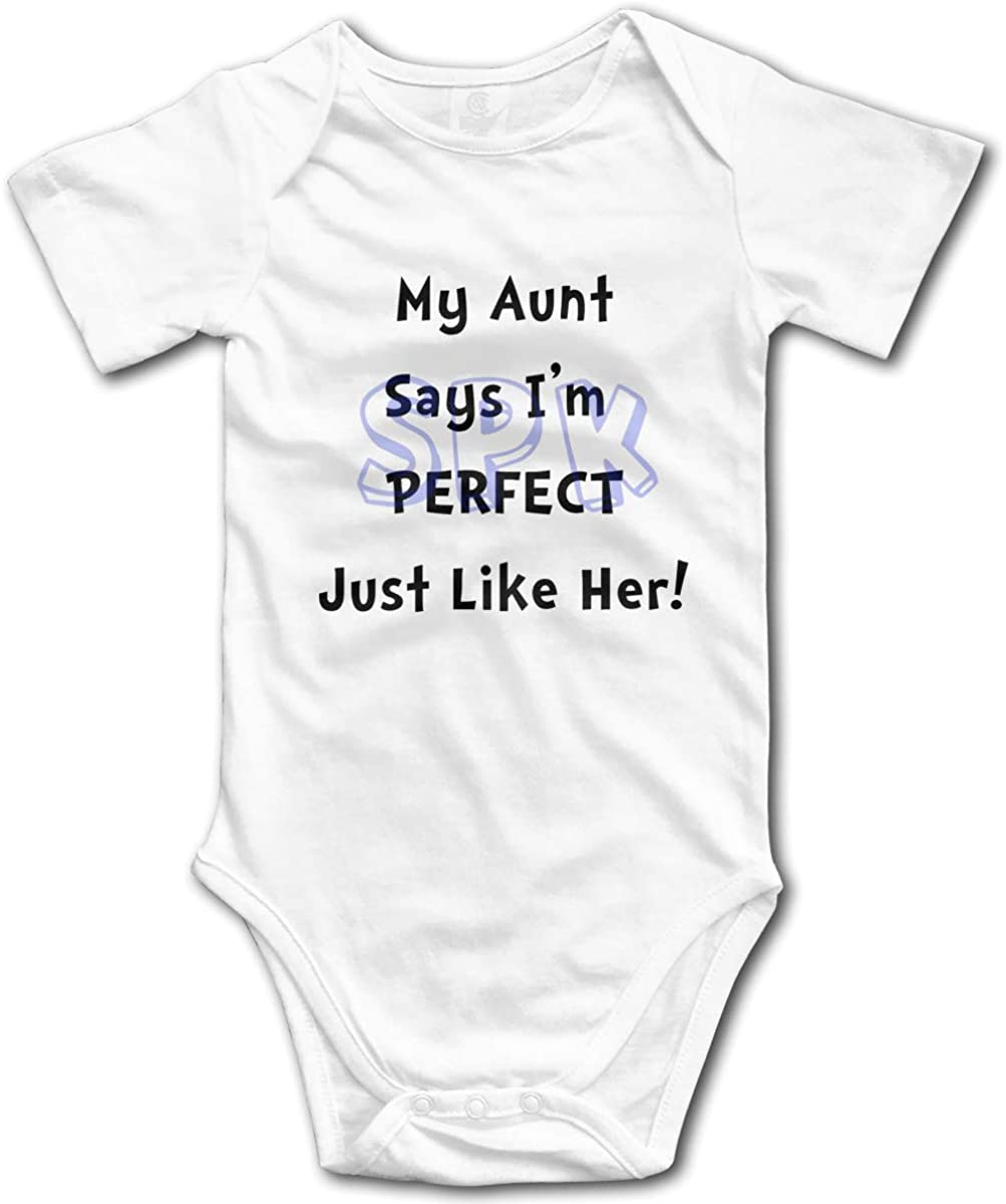 My Aunt Says I'm Perfect Just Fees free!! Like Her Infant Funny Cute At the price Creep -