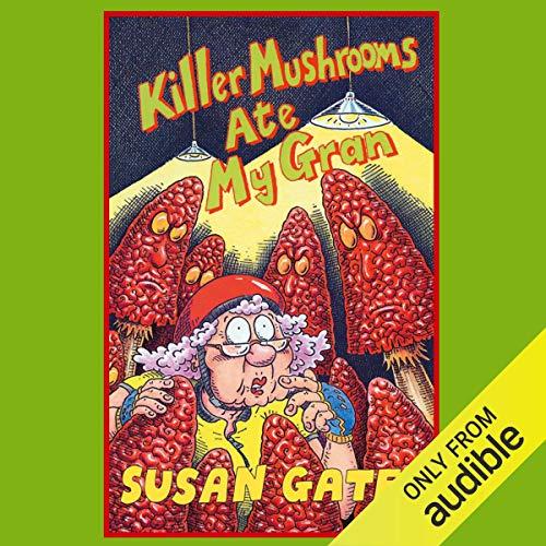 『Killer Mushrooms Ate My Gran』のカバーアート
