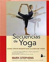 SECUENCIAS DE YOGA: COMO CREAR CLASES DE YOGA (2014)