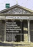 Historia del pensamiento político español. Del renacimiento a nuestros días (GRADO)
