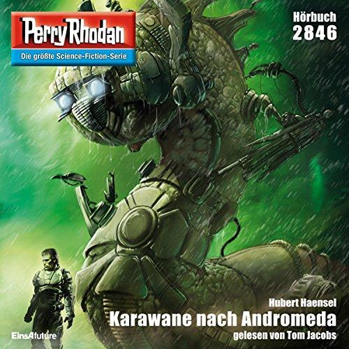 Karawane nach Andromeda (Perry Rhodan 2846) Titelbild