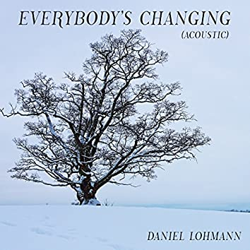 Everybody's Changing (Acoustic)