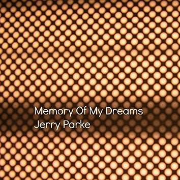 Memory of My Dreams
