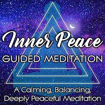 Inner Peace Guided Meditation, a Calming, Balancing, Deeply Peaceful Meditation.