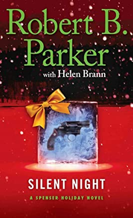 [(Silent Night)] [By (author) Robert B Parker ] published on (November, 2013)