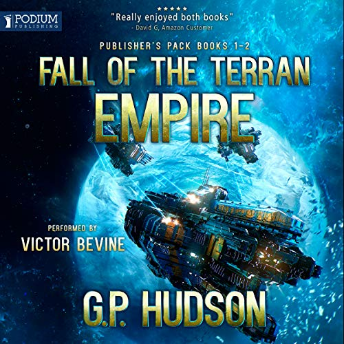 Fall of the Terran Empire: Publisher's Pack (Book 1-2) audiobook cover art