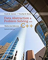 Data Abstraction & Problem Solving with C++: Walls and Mirrors, 7th Edition Front Cover