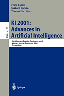 KI 2001: Advances in Artificial Intelligence: Joint German/Austrian Conference on AI, Vienna, Austria, September 19-21, 20...