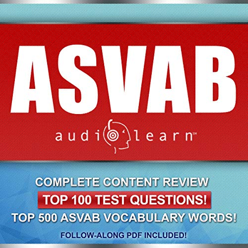ASVAB AudioLearn - Complete Audio Review for the Armed Services Vocational Aptitude Battery audiobook cover art