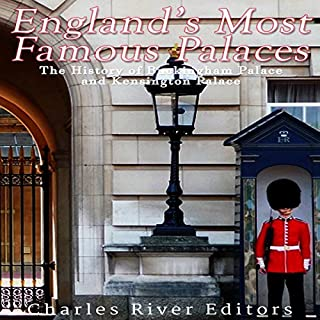 England's Most Famous Palaces: The History of Buckingham Palace and Kensington Palace cover art