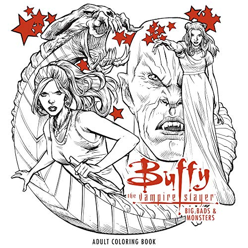 Buffy the Vampire Slayer. Big Bads & Monsters Adult Coloring Book (Colouring Books)