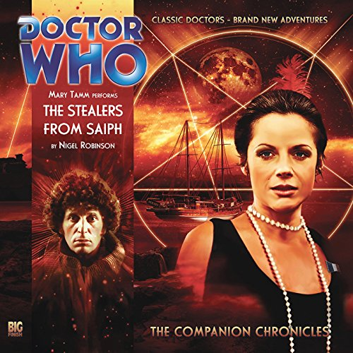 Doctor Who - The Companion Chronicles - The Stealers from Saiph audiobook cover art