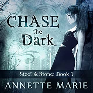 Chase the Dark     Steel & Stone Series, Book 1              By:                                                                                                                                 Annette Marie                               Narrated by:                                                                                                                                 Jorjeana Marie                      Length: 10 hrs and 26 mins     616 ratings     Overall 4.3