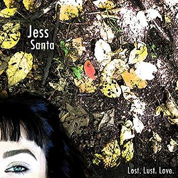 Lost. Lust. Love.