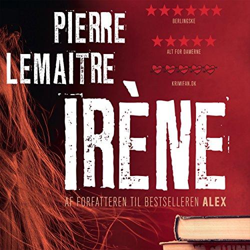 Couverture de Irène (Camille Verhoeven 1)