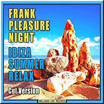 Ibiza Summer Relax (Cut Version)