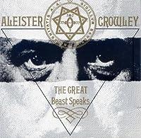 Great Beast Speaks by Aleister Crowley